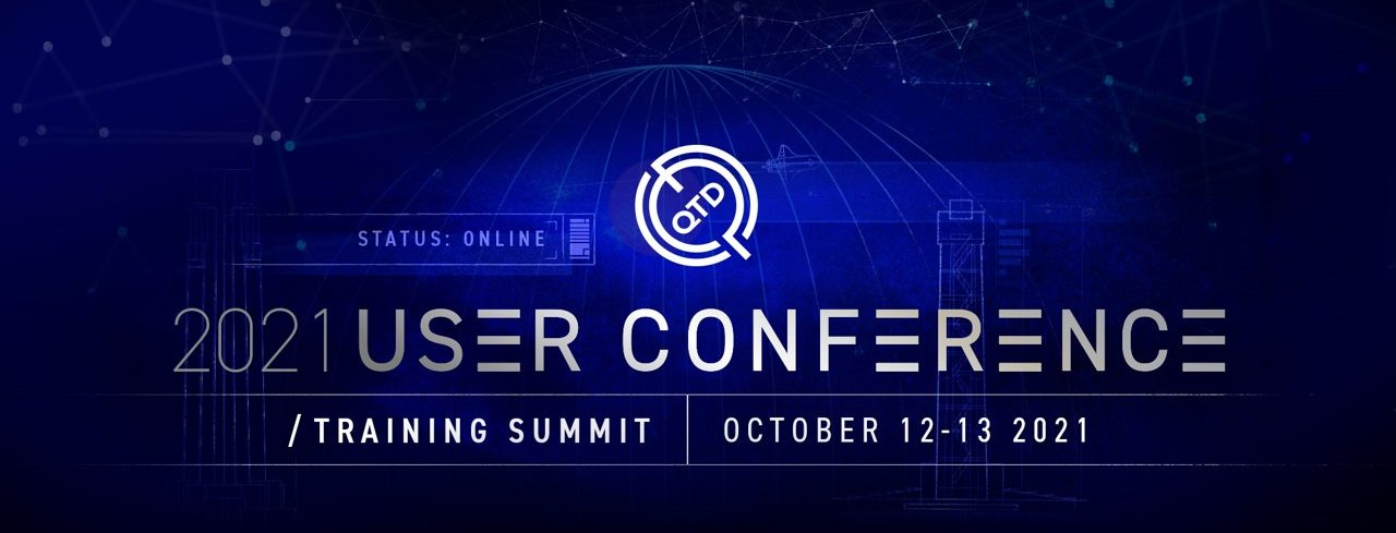 2021 QTD User Conference and Training Summit